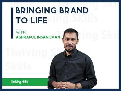 Bringing Brand to Life