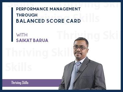 Performance Management Through Balanced Score Card