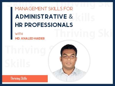 Management Skills for Administrative & HR Professionals