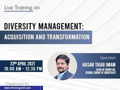 Diversity Management: Acquisition and Transformation